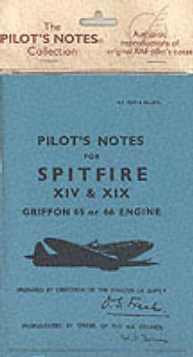 Air Ministry Pilot's Notes: Supermarine Spitfire XIV and XIX