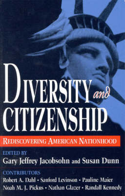 Diversity and Citizenship by Gary Jeffrey Jacobsohn