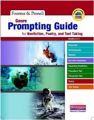 Genre Prompting Guide for Nonfiction, Poetry, and Test Taking by Irene Fountas