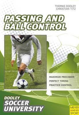 Passing and Ball Control by Thomas Dooley image