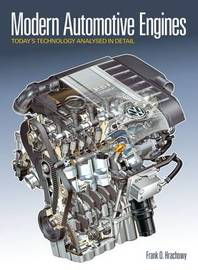 Modern Automotive Engines: Today's Technology Analysed in Detail by Frank O. Hrachowy image