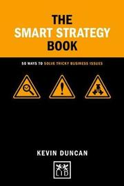 The Smart Strategy Book by Kevin Duncan image