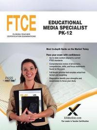 FTCE Educational Media Specialist Pk-12 by Sharon Wynne