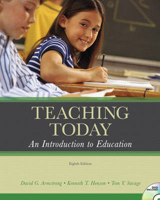 Teaching Today: An Introduction to Education by David G Armstrong image