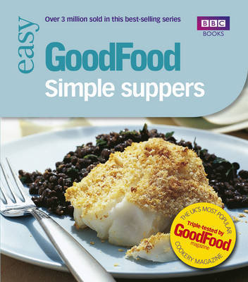 Good Food: Simple Suppers by Orlando Murrin