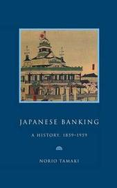 Studies in Macroeconomic History by Norio Tamaki