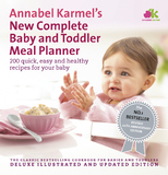 New Complete Baby and Toddler Meal Planner by Annabel Karmel