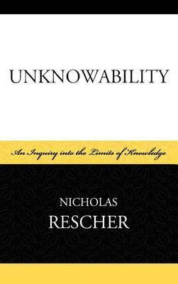 Unknowability by Nicholas Rescher