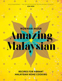 Amazing Malaysian by Norman Musa