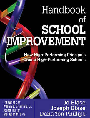 Handbook of School Improvement by Rebajo R. Blase