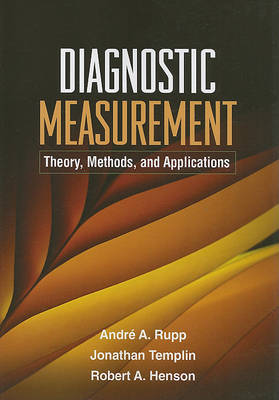 Diagnostic Measurement by Andre A. Rupp