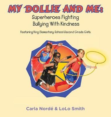 My Dollie & Me by Carla a Norde'