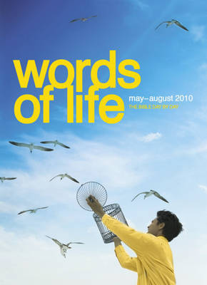 Words of Life: May-August 2010 by Evelyn Merriam
