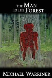 The Man in the Forest by Michael Warriner image