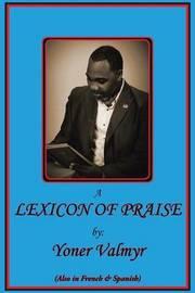 Lexicon of Praise by Yoner Valmyr