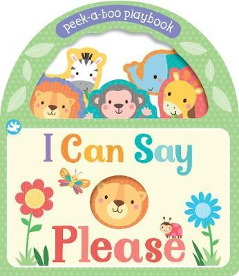 Little Me I Can Say Please by Parragon Editors