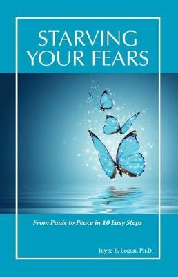 Starving Your Fears by Ph.D. image