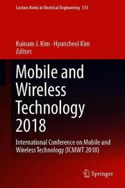 Mobile and Wireless Technology 2018