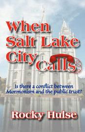 When Salt Lake City Calls by Rocky Hulse image