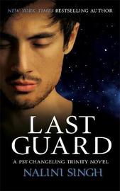Last Guard by Nalini Singh