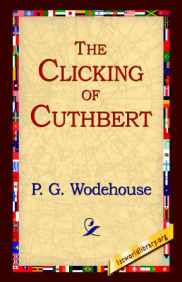 The Clicking of Cuthbert by P.G. Wodehouse image