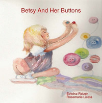 Betsy And Her Buttons by Rosemarie Licata