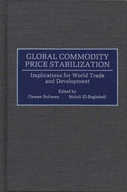Global Commodity Price Stabilization by Osman Suliman