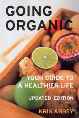 Going Organic by Kris Abbey
