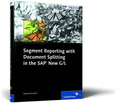 Segment Reporting with Document Splitting in the New G/L by Mitresh Kundalia
