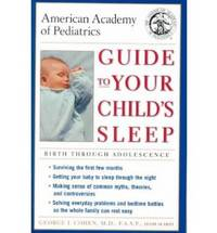Guide to Your Child's Sleep: Birth Through Adolescence by AAP - American Academy of Pediatrics image