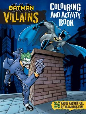 DC Comics: Batman Villains Colouring and Activity Book