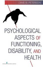 Psychological Aspects of Functioning, Disability, and Health by David Peterson image