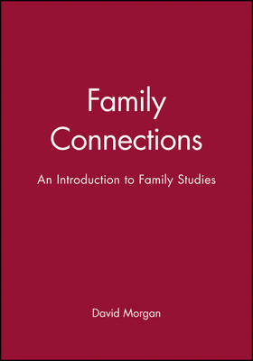 Family Connections by David H.J. Morgan image