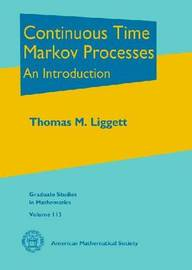 Continuous Time Markov Processes by Thomas M Liggett image