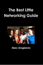 The Best Little Networking Guide by Marc Zirogiannis image