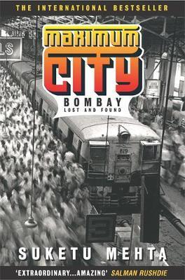 Maximum City by Suketu Mehta image