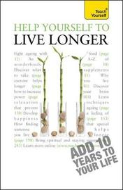 Help Yourself to Live Longer by Paul Jenner