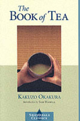 The Book of Tea by Kakuzo Okakura image