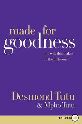 Made for Goodness by Desmond Tutu image