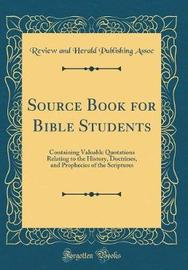 Source Book for Bible Students by Review And Herald Publishing Assoc image