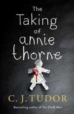 The Taking of Annie Thorne by C. J. Tudor image