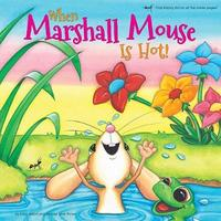 When Marshall Mouse is Hot / When Marshall Mouse is Cold by Luisa Adam image