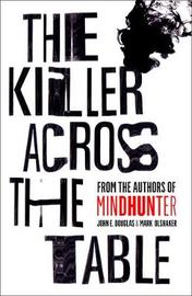 The Killer Across the Table by John E Douglas image