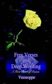 Free Verses and Deep Wording: A First Book of Poems by Veessoppe image