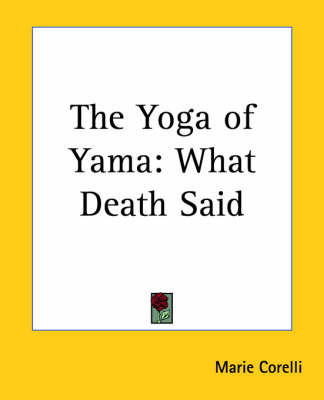 """The Yoga of Yama: What Death Said by """"Sepharial"""""""