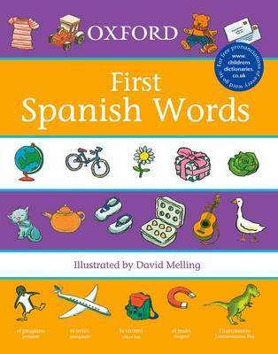 Oxford First Spanish Words by Neil Morris
