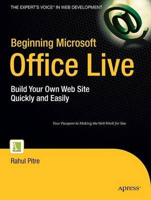Beginning Microsoft Office Live by Rahul Pitre