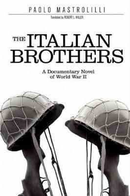 The Italian Brothers by Paolo Mastrolilli