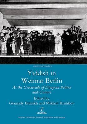 Yiddish in Weimar Berlin by Gennady Estraikh image
