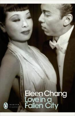 Love in a Fallen City by Eileen Chang image